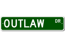 OUTLAW Street Sign - Personalized Last Name Sign