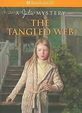 The Tangled Web - American Girl Julie Mystery - friend may be in danger