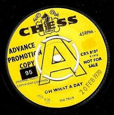 THE DELLS Oh What A Day Vinyl Record 7 Inch Chess CRS 8107 1970 EX Promo