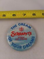 Vintage SCHRAFFT'S Ice Cream Advertising pin button pinback *EE78
