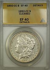 1892-CC Morgan Silver Dollar $1 Coin ANACS EF-40 Details Cleaned