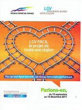 Publicité Advertising 038  2011   SNCF  train  le LGV Paca  ligne ferrovière