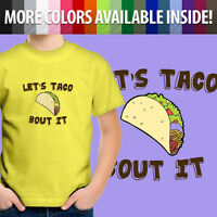 Let's Taco Bout It Cute Funny Food Pun Toddler Kids Boys Girl Tee Youth T-Shirt