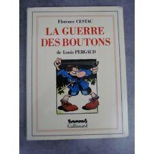 Louis Pergaud Florence Cestac La guerre des boutons Futuropolis Gallimard 1er ti