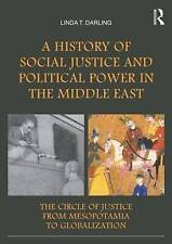 A History of Social Justice and Political Power in the Middle East, 0415503620,