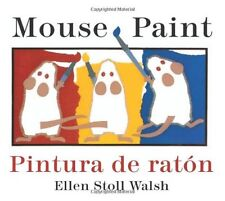 Pintura de raton/Mouse Paint Bilingual Boardbook (