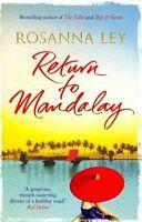 Return to Mandalay, Ley, Rosanna, Very Good condition, Book