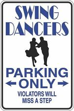 """Metal Sign Swing Dancers Only Miss A Step 8"""" x 12"""" Aluminum S418"""