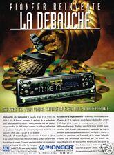 Publicité Advertising 1996 Autoradio Pioneer