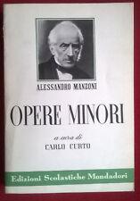 Alessandro Manzoni - Opere Minori (a cura di Carlo Curto) - Mondadori - 1967