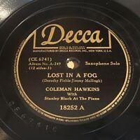 Coleman Hawkins: Lost In A Fog / I Ain't Got Nobody 78 - Decca 18252