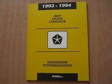 Werkstatthandbuch Karosserie Systemdiagnose Chrysler Jeep Grand Cherokee 93/94