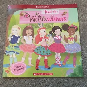 New WellieWishers Ser.: Meet the Wellie Wishers (American Girl: WellieWishers)