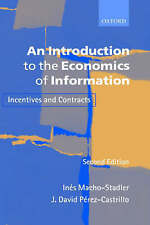 An Introduction to the Economics of Information: Incentives and Contracts (Spani