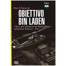 0 - Peter F. Panzeri Jr. - OBIETTIVO BIN LADEN (Operazione Neptune Spear, 2011)