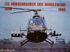 Die Hubschrauber der Bundeswehr 1956 - 1986 Waffen-Arsenal Band 100 1986
