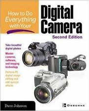 How To Do Everything with Your Digital Camera Johnson, Dave Paperback