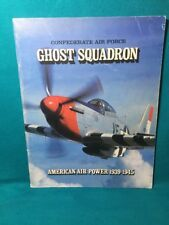 Confederate Air Force Ghost Squadron WWII American Air Power 1939-1945 P-40