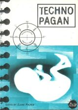TECHNO PAGAN: A PULP FACTION COMPILATION Edited by Elaine Palmer (PB; 1995)