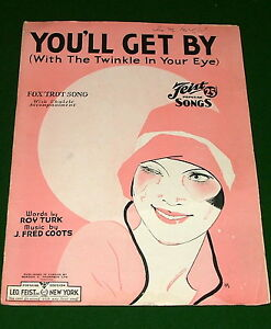 YOU'LL GET BY (With the Twinkle in Your Eye), 1932 FEIST Sheet Music