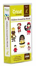 CRICUT *CHILDREN AROUND THE WORLD* CARTRIDGE *previously linked""