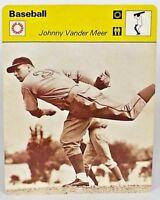 """Cincinnati Reds Johnny Vander Meer 1977 MLB Baseball Sportscaster 6+"""" Card 06-24"""