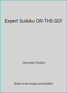 Expert Sudoku ON-THE-GO! by Conceptis Puzzles