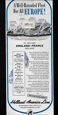 HOLLAND AMERICA LINE WELL ROUNDED FLEET TO EUROPE 1958 STATENDAM-RYNDAM AD