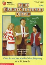 Claudia and the Middle School Mystery (Baby-Sitters Club, 40) by Ann M. Martin
