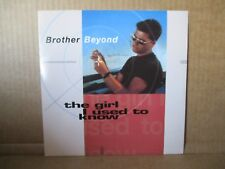 """Brother Beyond – The Girl I Used To Know    Vinyl 7"""" Single UK 1991    R6265"""