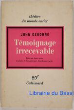 Témoignage irrecevable John Osborne 1968