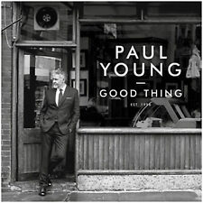 Paul Young - Good Thing - New CD Album