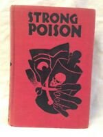 Dorothy L Sayers - Strong Poison - Brewer and Warren 1930 - Nice Copy - Scarce