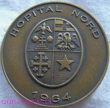 MED5103 - MEDAILLE HOPITAL NORD MARSEILLE 1964