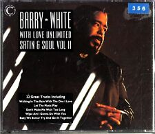 BARRY WHITE & LOVE UNLIMITED- Satin & Soul Vol II 2-CD The Best of/Greatest Hits