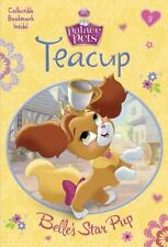 Teacup: Belle's Star Pup (Disney Princess: Palace Pets) (A Stepping Stone Book(T