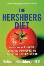 The Hershberg Diet: Discover How the Fourth Macro Can Help You Shed Pounds and