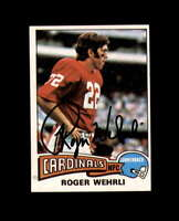 Roger Wehrli Signed 1975 Topps St. Louis Cardinals Autograph