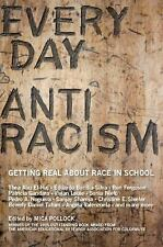Everyday Antiracism: Getting Real About Race in School,   Book