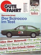 Gute Fahrt 5/81 VW Scirocco GL mit 70 PS im Test/Audi 100 5D/1981