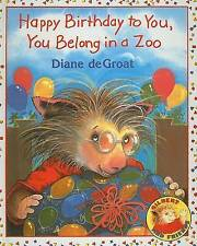 NEW Happy Birthday to You, You Belong in a Zoo (Gilbert and Friends (Prebound))