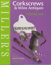 Good, Miller's Corkscrews and Wine Antiques: A Collector's Guide (Miller's colle