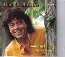 Dennie Christian-Kom dan Bij mij cd single