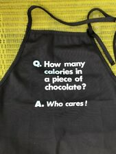 How Many Calories In A Piece Of Chocolate? Who Cares! Novelty Apron NWOT Cute