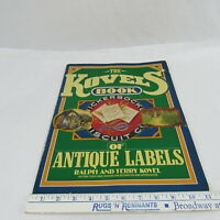 The Kovels' Book of Antique Labels Vintage Collectible Printed Art