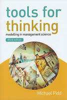 Tools for Thinking. Modelling in Management Science by Pidd, Michael (Paperback