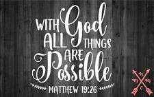 WITH GOD POSSIBLE SAYING QUOTE STICKER DECAL LAPTOP YETI CAR TUMBLER CUP MACBOOK
