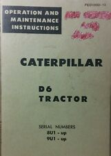 Caterpillar Diesel D6 Tractor Operators & Maintenance Manual 108pg 8U1-up 9U1-up