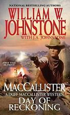 Day of Reckoning (A Duff MacCallister Western) by William W. Johnstone, J.A. Joh