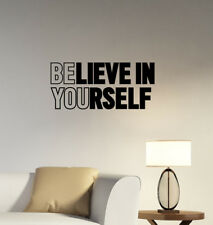 Believe In Yourself Inspirational Quote Wall Sticker Vinyl Decal Art Decor hq43